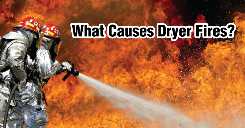 What Causes Dryer Fires Dryerbox